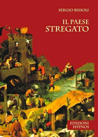 Sergio Bissoli - Il Paese Stregato