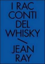 Jean Ray - I racconti del Whisky