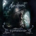 Devilment: The great and secret show