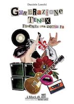 Generazione Tenax di Daniele Locchi