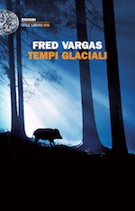 Fred Vargas - Tempi glaciali